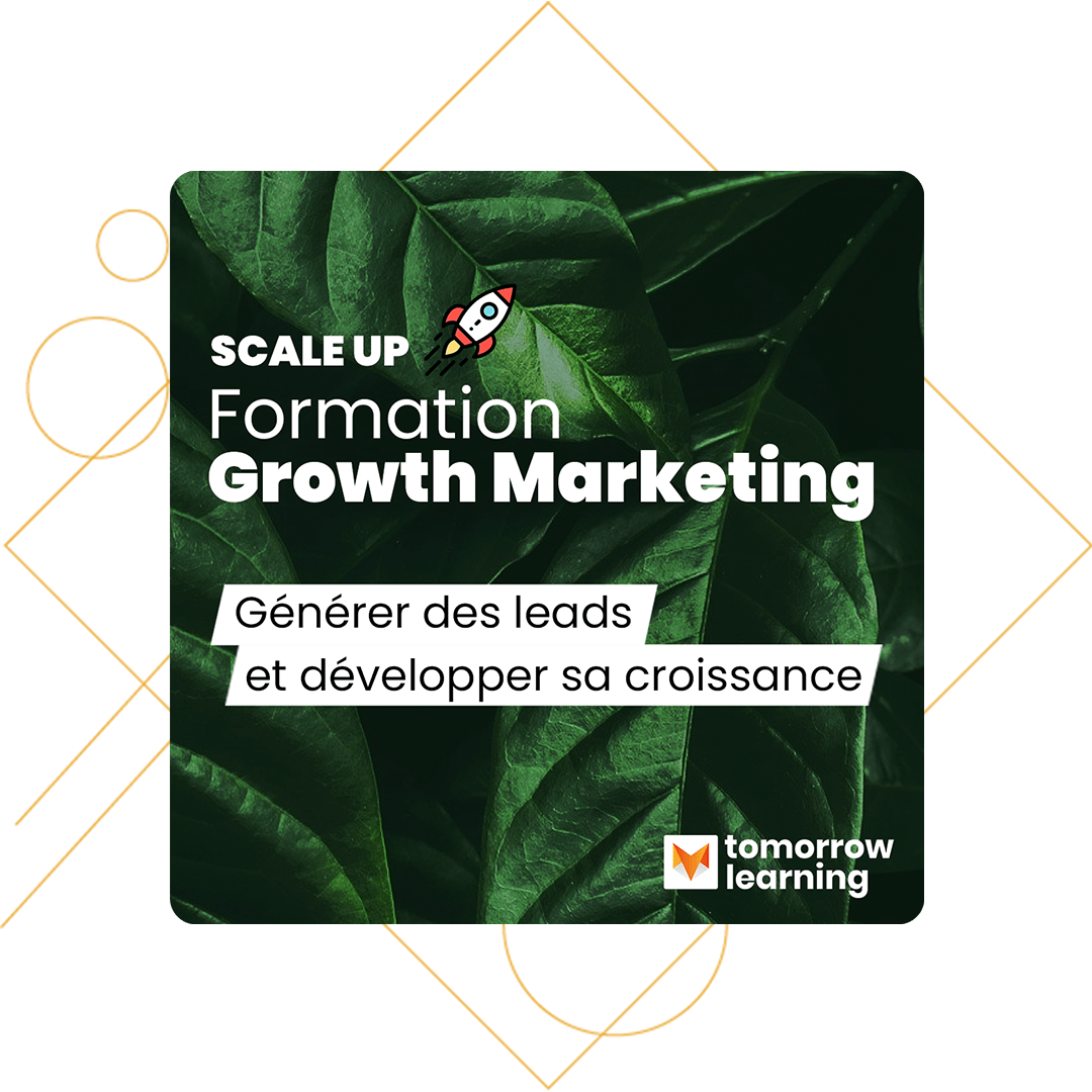 Notre formation Growth Marketing
