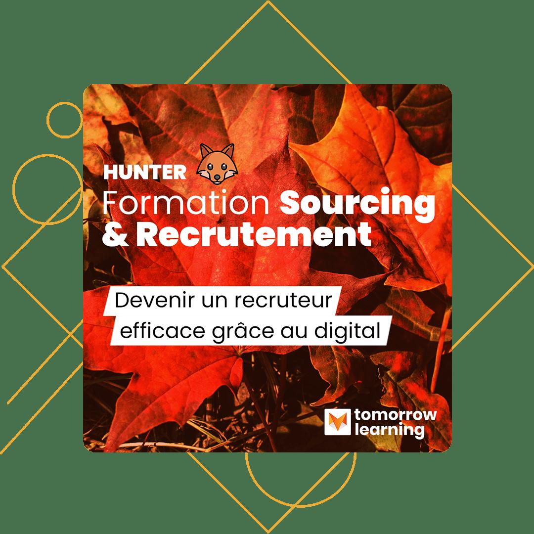 Formation Sourcing et Recrutement Hunter